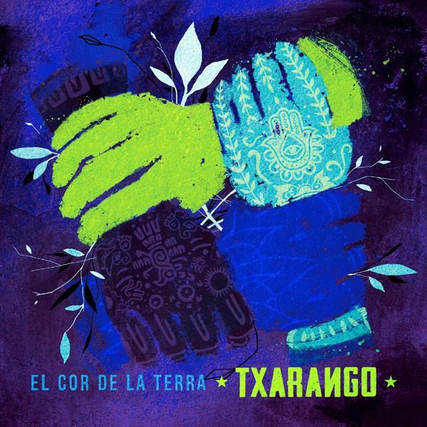 El Cor de la Terra. Txarango (CD)